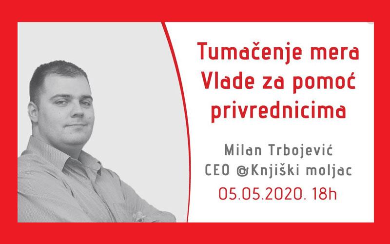 05.05.2020 Tumačenje mera Vlade RS za pomoć privrednicima, gost: Milan Trbojević